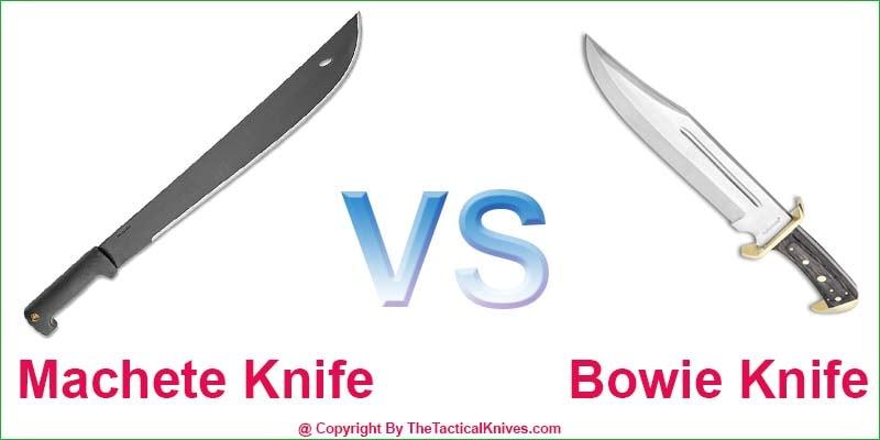 Machete vs Bowie Knife